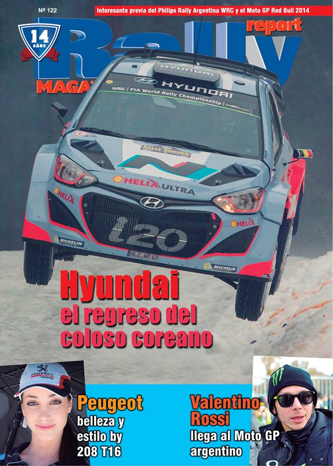 RALLY REPORT MAGAZINE ARGENTINA ISSUE 123 BY 15 YEAR ANNIVERSARY OF OUR PUBLICATION: / RALLY REPORT MAGAZINE BY ARGENTINA NÚMERO  123 ANIVERSARIO 15 AÑOS DE NUESTRA PUBLICACIÓN: